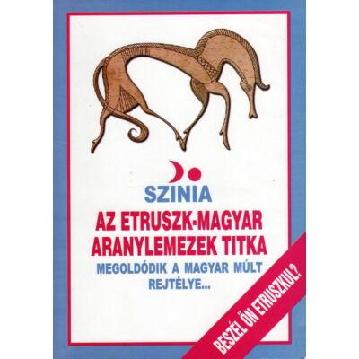 Színia: Etruszk-magyar aranylemezek titka
